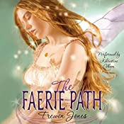 The Faerie Path: Faerie Path Series, Book 1 | Frewin Jones