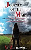 Journey of the Maid: The Final Test (The Maid of Salerno Book 3)