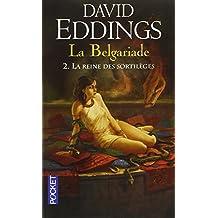 La Belgariade - Tome 2: La reine des sortilèges