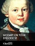 Mozart on Tour - Episode 12: Munich