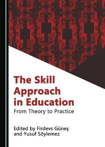 The Skill Approach in Education: From Theory to Practice