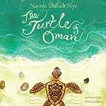 The Turtle of Oman | Naomi Shihab Nye