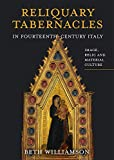 Reliquary Tabernacles in Fourteenth-Century