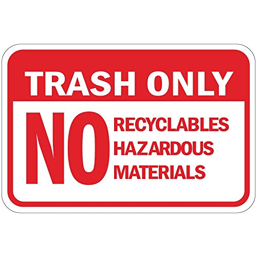 Recyclable Materials (Trash Only No Recyclables Hazardous Materials Osha Vinyl LABEL DECAL STICKER 7 inches x 5 inches)