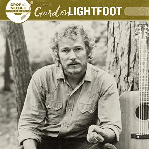 Gordon Lightfoot - Drop the Needle On the Hits Best of Gordon Lightfoot Exclusive Vinyl LP