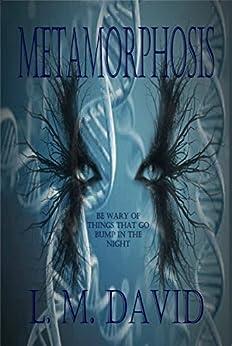 Metamorphosis by [David, L.M. ]