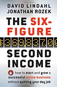 the six figure second income how to start and grow a successful online business - Six Figure Jobs Six Figure Income Jobs List