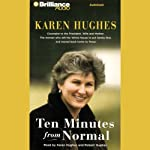 Ten Minutes from Normal | Karen Hughes