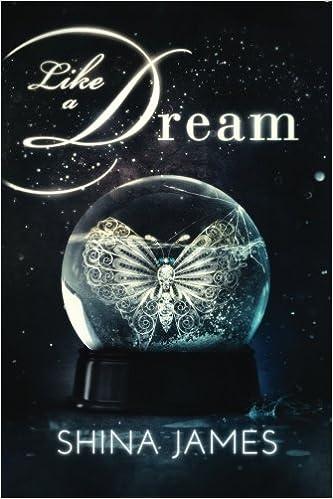 Like a Dream  Shina James  9780996122108  Amazon.com  Books 7a0a4e8d54092