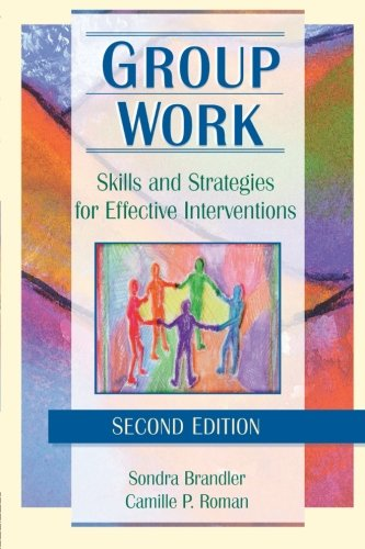 Group Work (Haworth Social Work Practice,) (Counselling Skills And Social Work A Relationship)