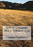 UPDV Updated Bible Version 2. 14, Updated Publishers, 1448639727