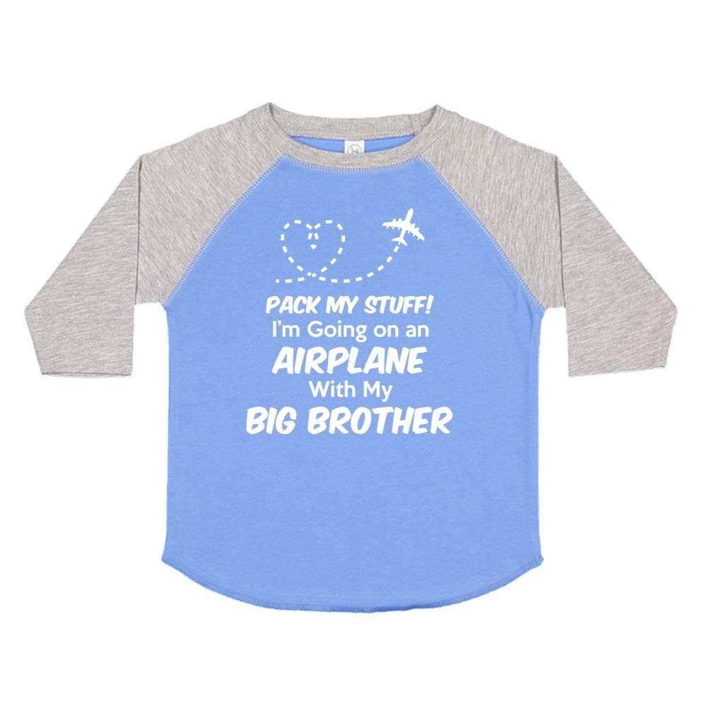 Pack My Stuff Toddler//Kids Raglan T-Shirt Im Going On an Airplane with My Big Brother