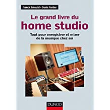 GRAND LIVRE DU HOME STUDIO