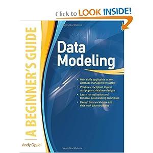 Data Modeling: A Beginner's Guide Andy Oppel