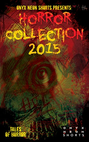 Elizabeth Onyx (Onyx Neon Shorts Presents: Horror Collection - 2015)