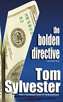 The Bolden Directive by [Sylvester, Tom]