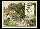 Flower Gardens of Victorian England, Andrew Clayton-Payne and Brent Elliott, 0847810135