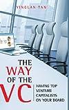 The Way of the VC, Yinglan Tan, 0470824999