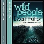 Wild People | Ewart Hutton