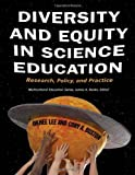 Diversity and Equity in Science Education 1st Edition