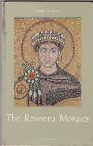 The Ravenna Mosaics (Ravenna Mosaic)