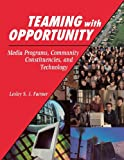Teaming with Opportunity, Lesley S. J. Farmer, 1563088789