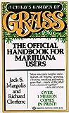 A Child's Garden of Grass, Jack S. Margolis and Richard Clorfene, 0345304969