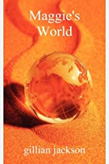 Maggie's World by Gillian Jackson (2012-12-05) Paperback