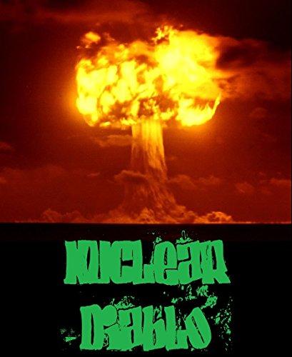 Nuclear Diablo by [Smith, Ethan Indigo]