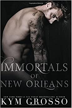 Immortals of New Orleans 2 by Kym Grosso (2016-07-08)