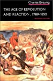 img - for By Charles Breunig - The Age of Revolution and Reaction, 1789-1850 (Norton History of (2nd Edition) (1980-08-16) [Paperback] book / textbook / text book