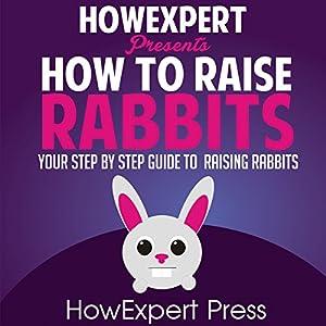 How to Raise Rabbits Audiobook