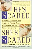 He's Scared, She's Scared, Steven Carter and Julia Sokol, 1567313701