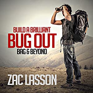 Build a Brilliant Bug-out Bag and Beyond! Audiobook