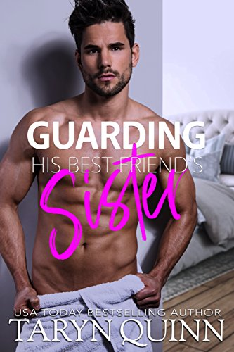 Guarding His Best Friend's Sister (Deuces Wild Book 2)