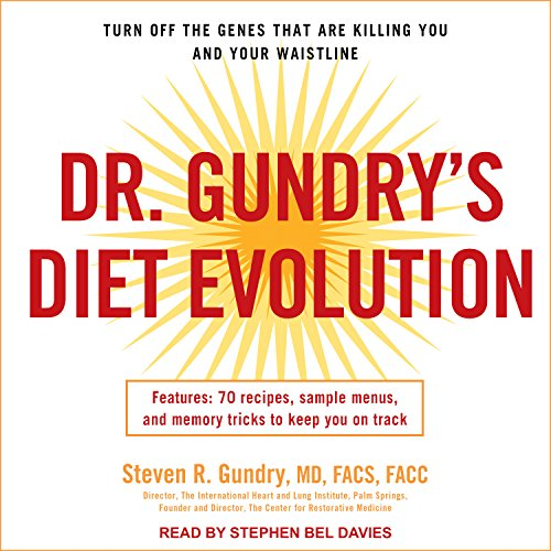 Dr. Gundry's Diet Evolution Audiobook by Steven R. Gundry [Download] thumbnail