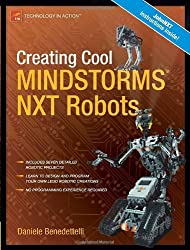 Creating Cool MINDSTORMS NXT Robots (Technology in Action)