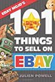 Ebay Mojo - 101 Things to Sell on Ebay, Julien Powell, 1494270366