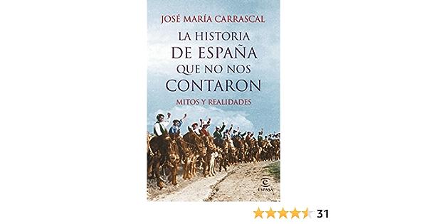 La historia de España que no nos contaron: Mitos y realidades