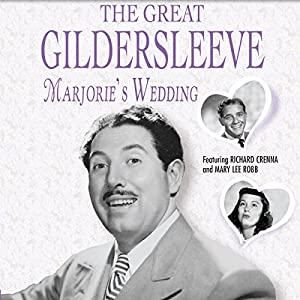 The Great Gildersleeve: Marjorie's Wedding Radio/TV Program