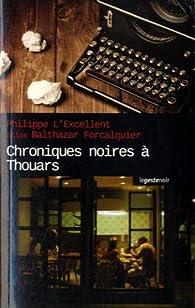 Chroniques noires à Thouars par Balthazar Forcalquier