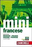Il mini di francese. Dizionario francese-italiano, italiano-francese. Con Contenuto digitale (fornito elettronicamente)