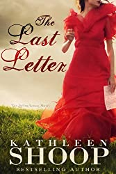 The Last Letter (The Letter Series Book 1)