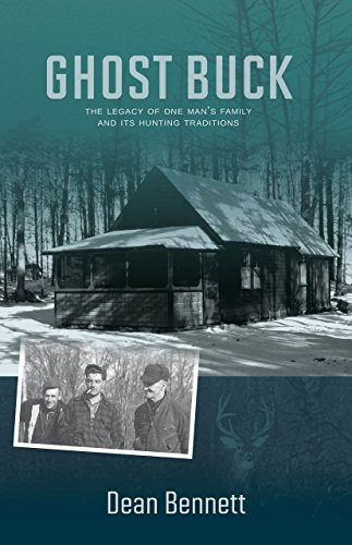 Ghost Buck: One Man's Family and Their Hunting Traditions ()
