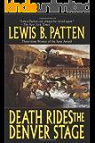 Death Rides the Denver Stage