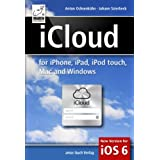iCloud: for iPhone, iPad, iPod, Mac and Windows