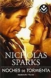 Noches de Tormenta, Nicholas Sparks, 849694011X