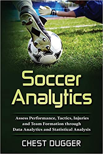 Buy Soccer Analytics: Assess Performance, Tactics, Injuries