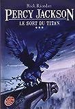 vignette de 'Percy Jackson n° 3<br /> Le sort du Titan (Rick Riordan)'