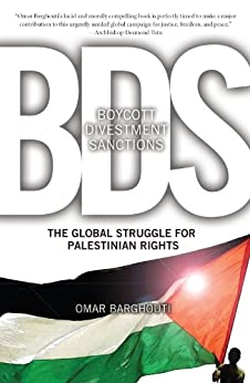 Boycott, Divestment, Sanctions: The Global Struggle for Palestinian Rights by [Barghouti, Omar]